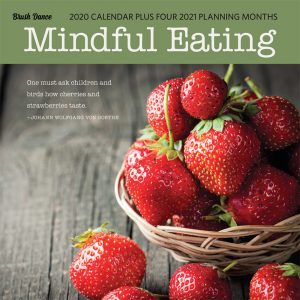 Mindful Eating 2020 12 x 12 Inch Monthly Square Wall Calendar by Brush Dance, Images Photography Kitchen Food