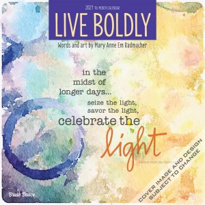 Live Boldly 2021 12 x 12 Inch Monthly Square Wall Calendar by Brush Dance, Artwork Art Calligraphy