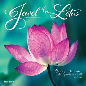 Jewel of the Lotus 2021 12 x 12 Inch Monthly Square Wall Calendar by Brush Dance, Photography Quotations Flowers Floral
