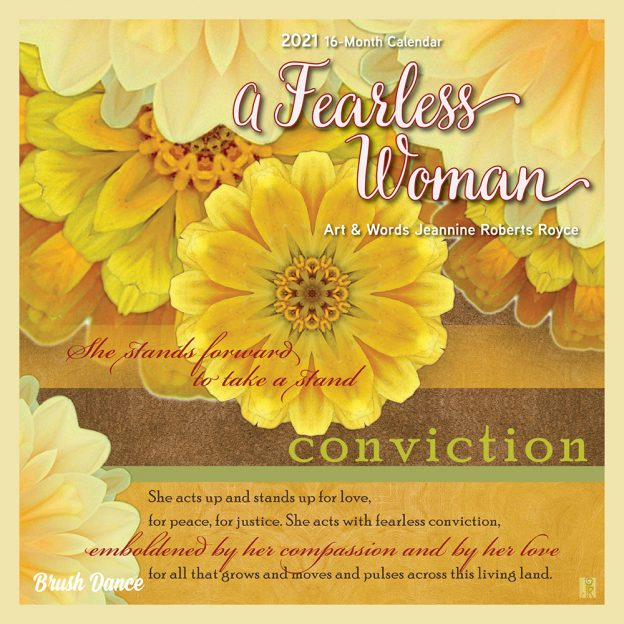 A Fearless Woman 2021 7 x 7 Inch Monthly Mini Wall Calendar by Brush Dance, Floral Artwork Flowers
