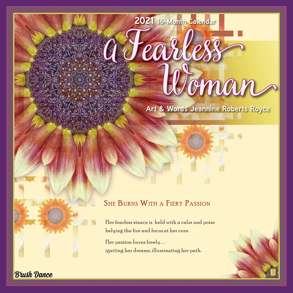 A Fearless Woman 2021 12 x 12 Inch Monthly Square Wall Calendar by Brush Dance, Floral Artwork Flowers