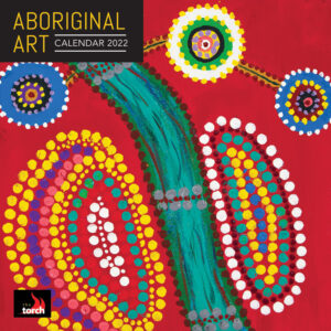 Aboriginal Art 2022 12 x 12 Inch Monthly Square Wall Calendar by Brush Dance, Paintings Australia Indigenous
