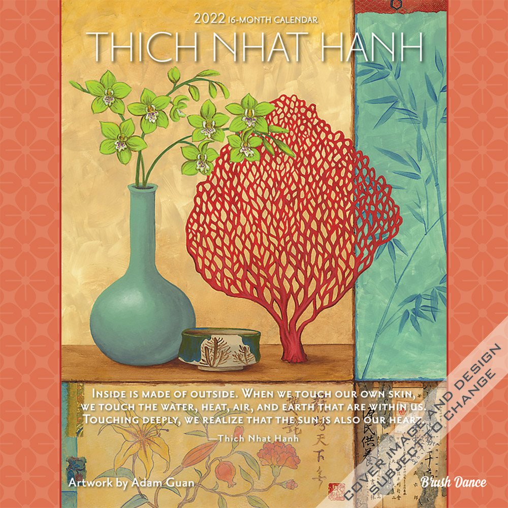 Thich Nhat Hanh 2022 12 x 12 Inch Monthly Square Wall Calendar by Brush Dance, Zen Peace Spiritual Leader