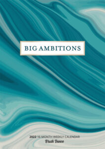 Big Ambitions 2022 6.9 x 9.8 Inch Weekly Karma Planner by Brush Dance, Art Artwork Motivation Inspiration