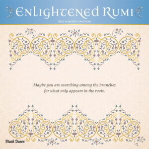 Enlightened Rumi 2022 12 x 12 Inch Monthly Square Wall Calendar by Brush Dance, Traditional Art Poetry