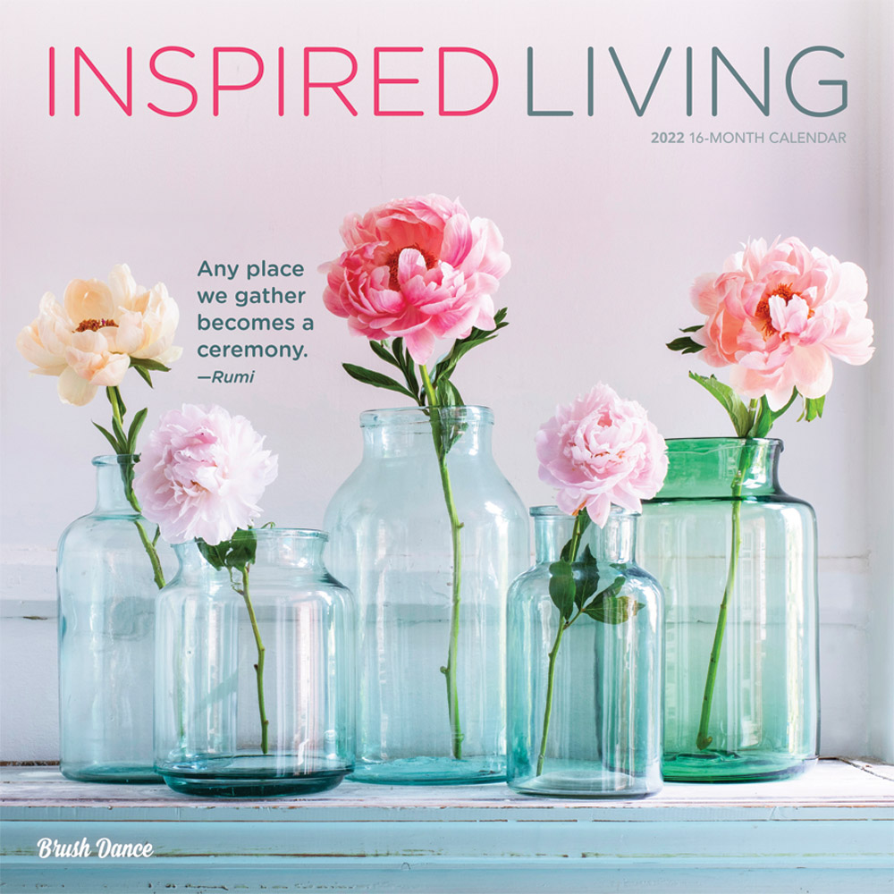 Inspired Living 2022 12 x 12 Inch Monthly Square Wall Calendar by Brush Dance, Photography Quotes Inspiration