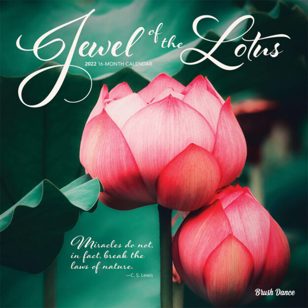 Jewel of the Lotus 2022 12 x 12 Inch Monthly Square Wall Calendar by Brush Dance, Photography Quotations Flowers Floral