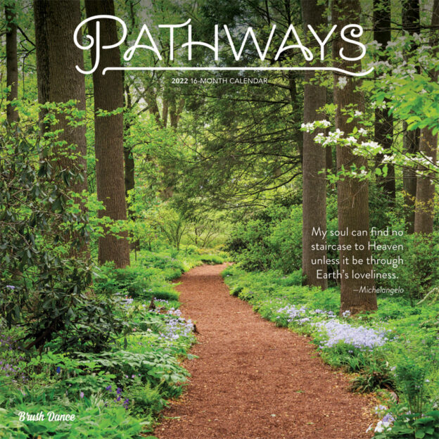Pathways 2022 12 x 12 Inch Monthly Square Wall Calendar by Brush Dance, Photography Journey Scenic Nature