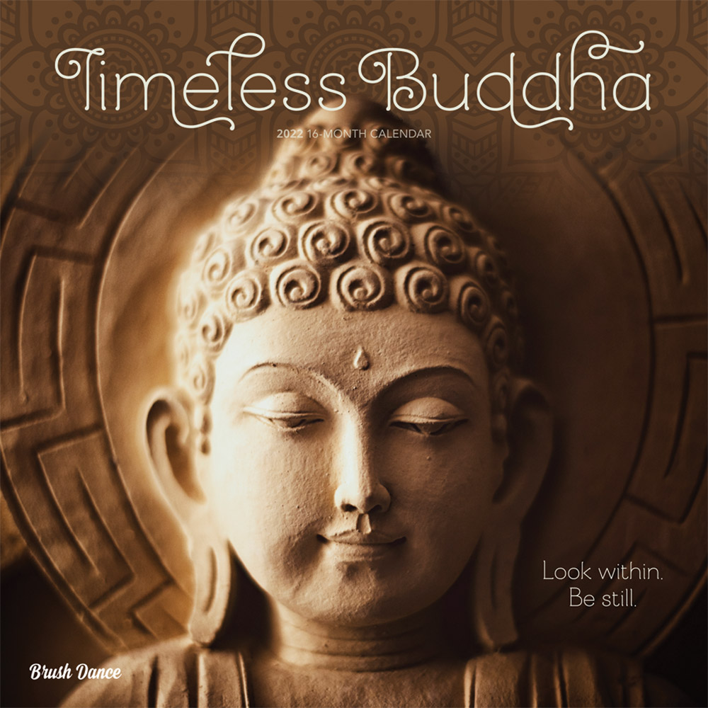 Timeless Buddha 2022 12 x 12 Inch Monthly Square Wall Calendar by Brush Dance, Inspiration Thailand Peace