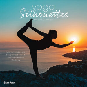 Yoga Silhouettes 2022 12 x 12 Inch Monthly Square Wall Calendar by Brush Dance, Inspiration Meditation Namaste