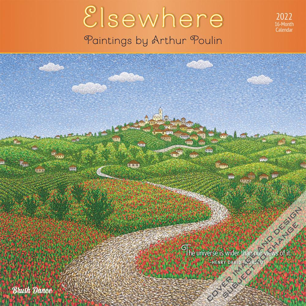 Elsewhere 2022 12 x 12 Inch Monthly Square Wall Calendar by Brush Dance, Paintings Impressionism Arthur Poulin