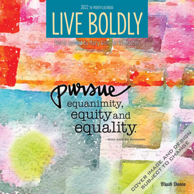 Live Boldly 2022 12 x 12 Inch Monthly Square Wall Calendar by Brush Dance, Artwork Calligraphy